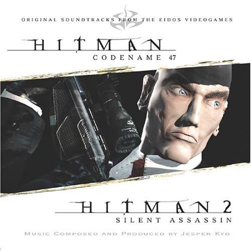 Hitman, Codename 47 / Hitman 2, Silent Assassin [Original Soundtracks from the Eidos