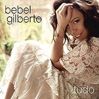 Tudo by Bebel Gilberto (2014-08-15)