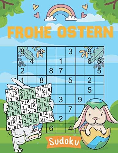 Frohe Ostern - Sudoku: 100 knifflige Rätsel   von leicht bis sehr schwer   kleines Rätselbuch   geschenke zu ostern für erwachsene