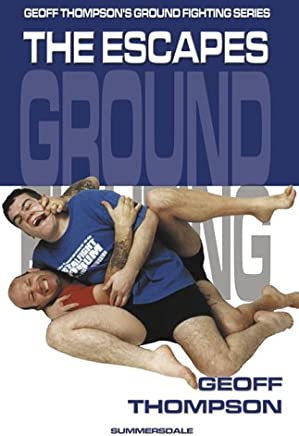The Escapes: Escapes (Ground Fighting)