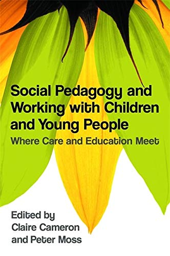 Social Pedagogy and Working with Children and Young Peopleの詳細を見る