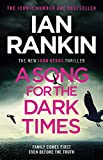 A Song for the Dark Times (Inspector Rebus series, 23)