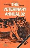 The Veterinary Annual 32 (BS - Veterinary Annual)