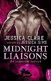 Midnight Liaisons - Zur Leidenschaft bestimmt