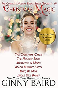 Christmas Magic: The Complete Holiday Brides Series (Books 1 - 6) by [Ginny Baird]
