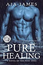 Pure Healing: A Novel of the Pure Ones (Prequel) (Pure/Dark Ones Book 1)