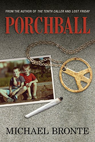 Book: Porchball by Michael Bronte