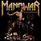 Songtexte von Manowar - Into Glory Ride