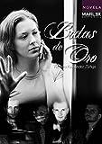 Bodas de oro: Obra finalista en Concurso  novela Castelldefels 2015