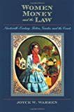 Women, Money, and the Law: Nineteenth-Century Fiction, Gender, and the Courts