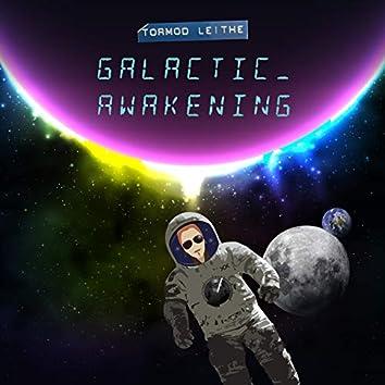 Galactic Awakening