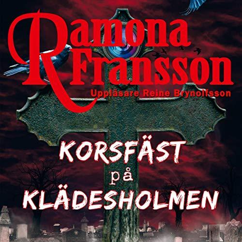 Korsfäst på Klädesholmen audiobook cover art