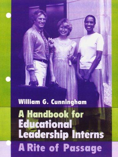 Handbook For Educational Leadership Interns A Rite Of Passage