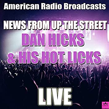 News From Up The Street (Live)