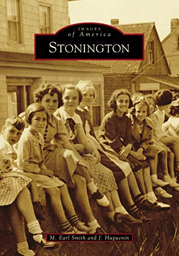 Stonington (Images of America) (English Edition)