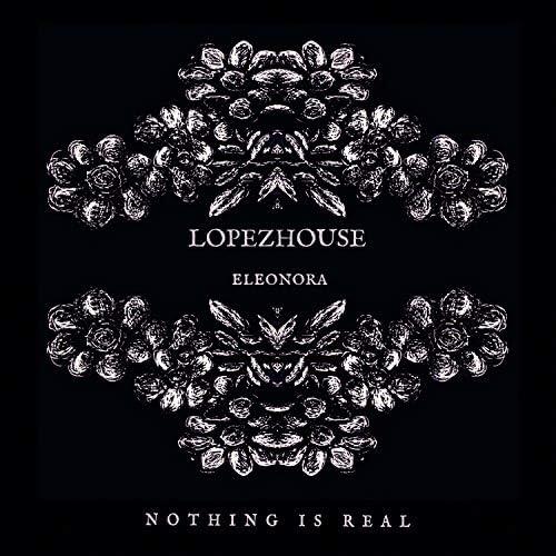 Lopezhouse & Eleonora
