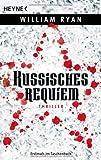 Russisches Requiem: Thriller