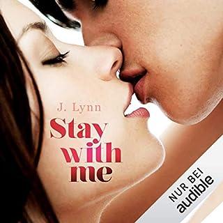 Stay with me     Wait for You 4              Autor:                                                                                                                                 J. Lynn                               Sprecher:                                                                                                                                 Nina Schöne                      Spieldauer: 15 Std. und 35 Min.     311 Bewertungen     Gesamt 4,7
