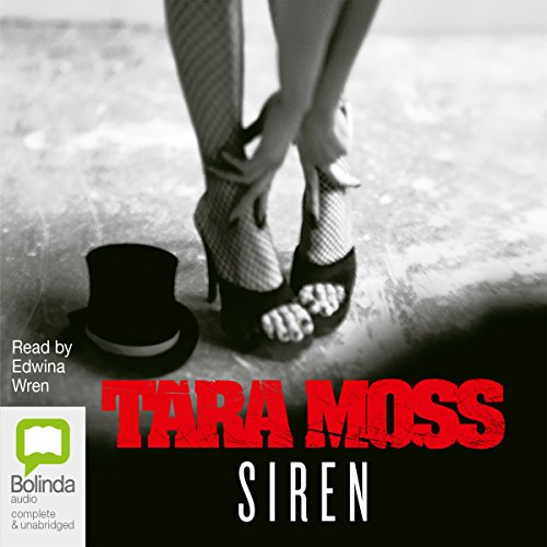 Siren                   By:                                                                                                                                 Tara Moss                               Narrated by:                                                                                                                                 Edwina Wren                      Length: 11 hrs and 38 mins     18 ratings     Overall 4.5