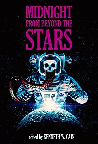 Midnight From Beyond the Stars by [Gabino Iglesias, James Newman, Chelsea Quinn Yarbro, Tim Curran, Lee Murray, Ronald Kelly, Samantha Kolesnik, William Meikle, Kenneth W. Cain]