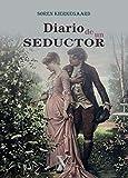 Diario de un seductor: 1 (Narrativa)