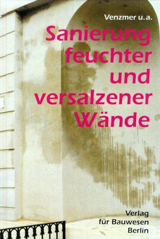 Sanierung feuchter und versalzener Wände