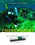 Environment: The Science Behind the Stories (2nd Edition)