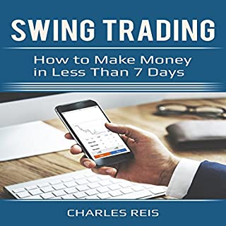 Swing Trading: How to Make Money in Less Than 7 Days audiobook cover art