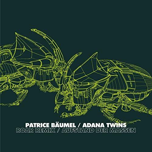 Patrice Bäumel & Adana Twins