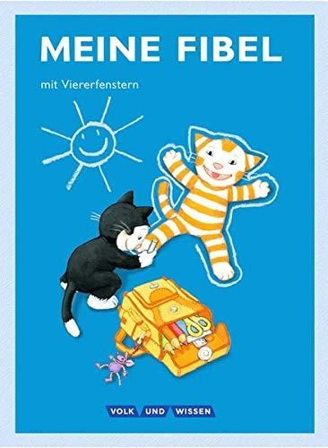 Meine Fibel - Aktuelle Ausgabe: 1. Schuljahr - Fibel mit Viererfenster: Mit Lernstandsheft und Anlauttabelle