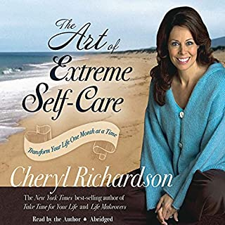 The Art of Extreme Self-Care audiobook cover art