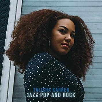 Jazz Pop and Rock