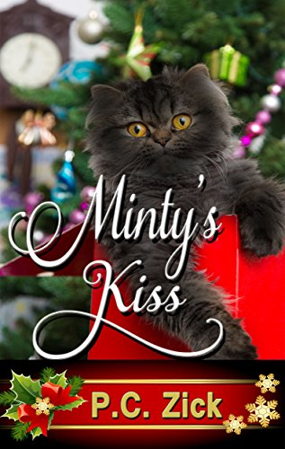 Book: Minty's Kiss (Smoky Mountain Romance Book 1) by P.C. Zick
