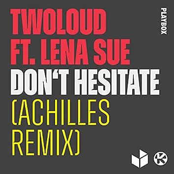 Don't Hesitate (feat. Lena Sue) [Achilles Remix]