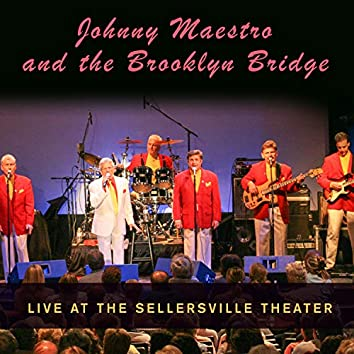 Live at the Sellersville Theater
