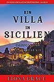 Eine Villa in Sizilien: Cannoli und ein Todesfall (Ein Hund und Katz Wohlfühlkrimi – Band 6)