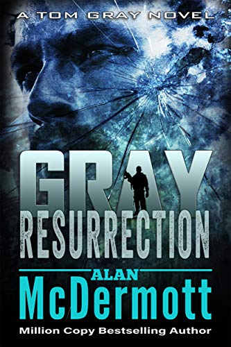 Resurrección (Tom Gray 2) de Alan McDermott