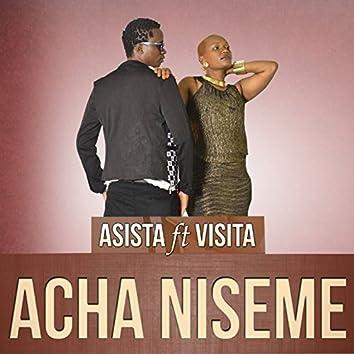 Acha Niseme (feat. Visita)