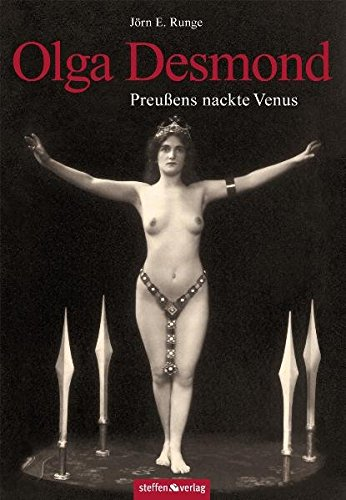 Olga Desmond - Preußens nackte Venus