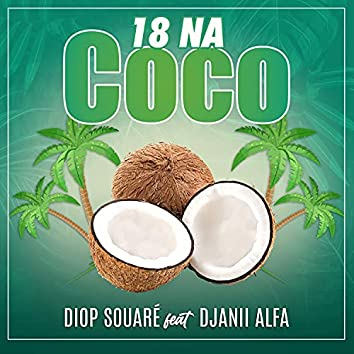 18 Na coco (feat. Djanii Alfa)