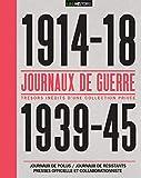 Journaux de guerre 1914-18 / 1939-45