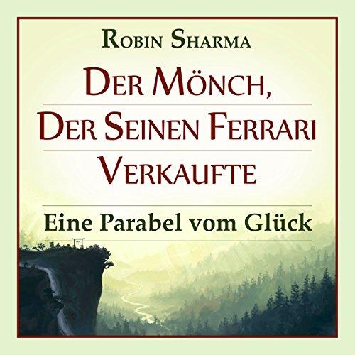 Der Mönch, der seinen Ferrari verkaufte cover art