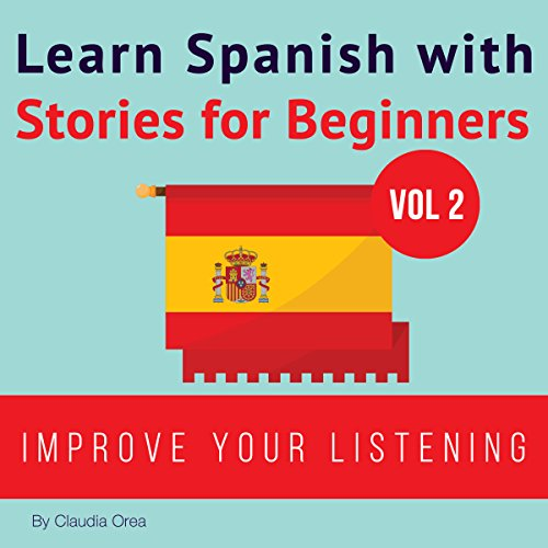 Learn Spanish with Stories for Beginners audiobook cover art