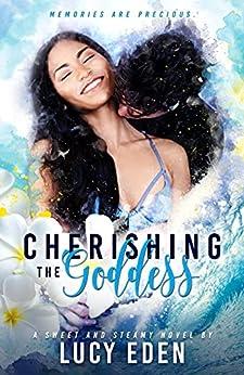 Cherishing The Goddess by [Lucy Eden]