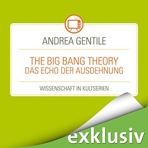 The Big Bang Theory: Das Echo der Ausdehnung (Wissenschaft in Kultserien) Titelbild