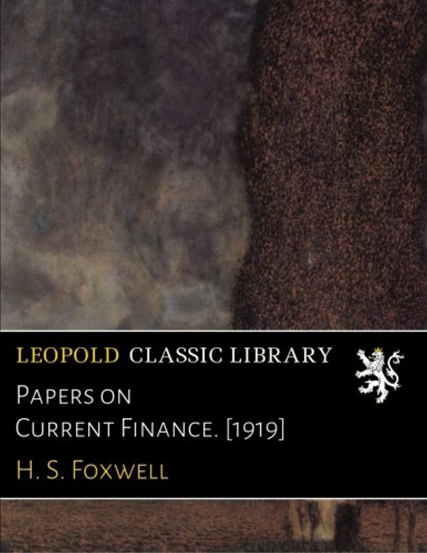前述の静脈定義するPapers on Current Finance. [1919]