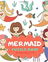 Mermaid Puzzle Book for Kids Ages 4-8: Coral Reef Theme A Fun Kid Workbook Game for Learning, Coloring, Mazes, Sudoku and More! Best Holiday and Birthday Gift Idea