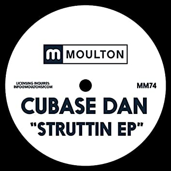 Struttin EP