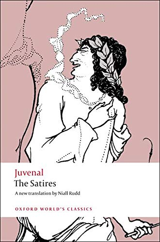 Compare Textbook Prices for The Satires Oxford World's Classics 1 Edition ISBN 9780199540662 by Juvenal,Rudd, Niall,Barr, William