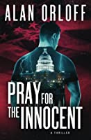Pray for the Innocent 1983595527 Book Cover